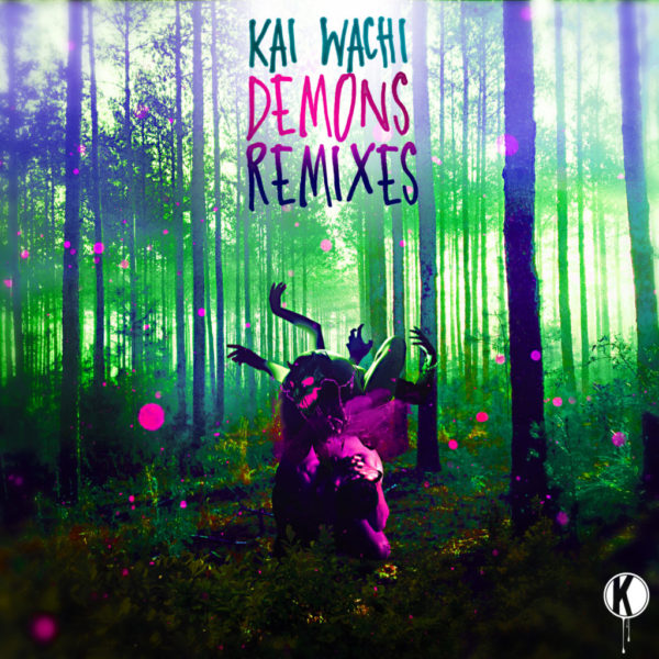 Kai_Wachi__Demons_Remixes