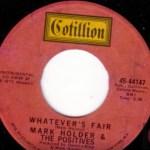 Mark Holder & The Positives – Whatever's Fair