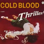 Lydia Pense & Cold Blood – Kissing My Love