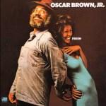 Oscar Brown Jr. – Chicken Heads