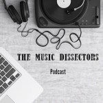 The Music Dissectors Episode 9 – Andrew P Street / loveBUZZ