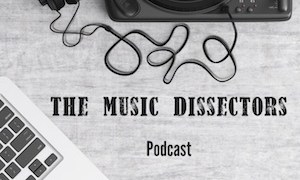 The Music Dissectors Episode 12 – Paul Bindig / Animals