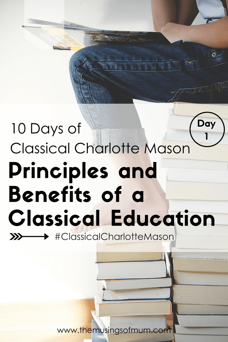 Principles and Benefits of a Classical Education