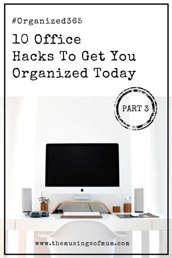 10 Office Hacks To Get You Organized Today