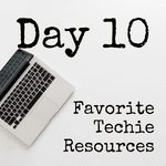Favorite Techie Resources