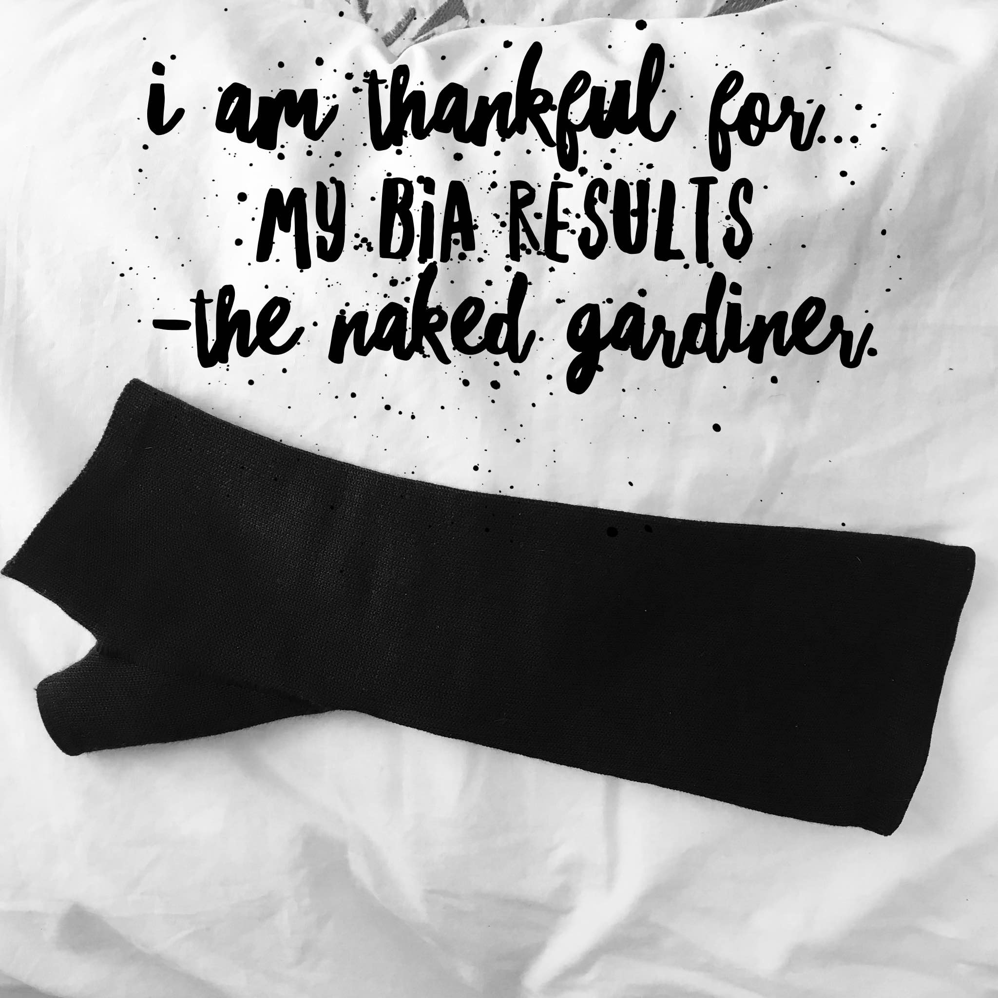 thankful-thursdays-bia-results-lymphoedema-the-naked-gardiner