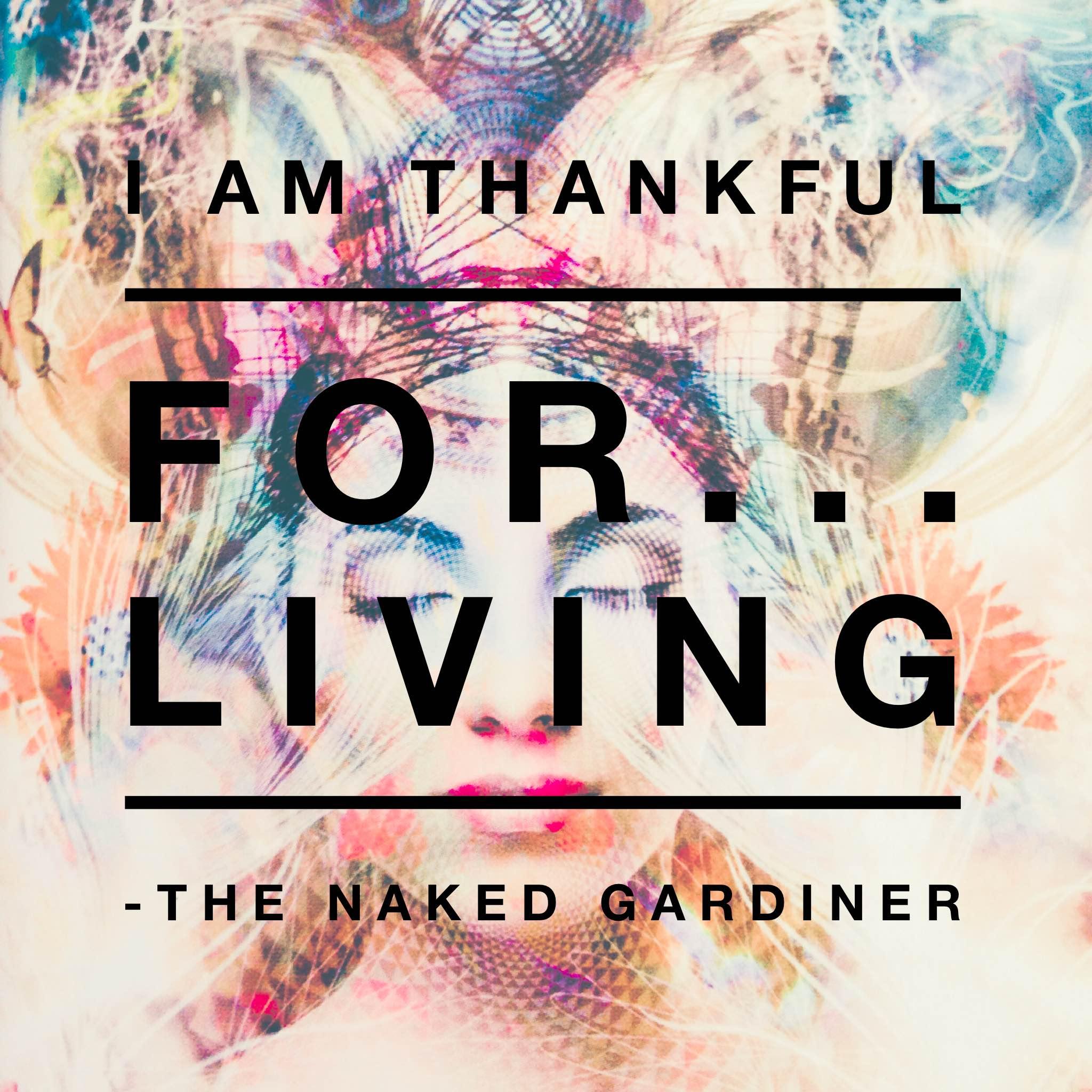 thankful-thursdays-living-thenakedgardiner