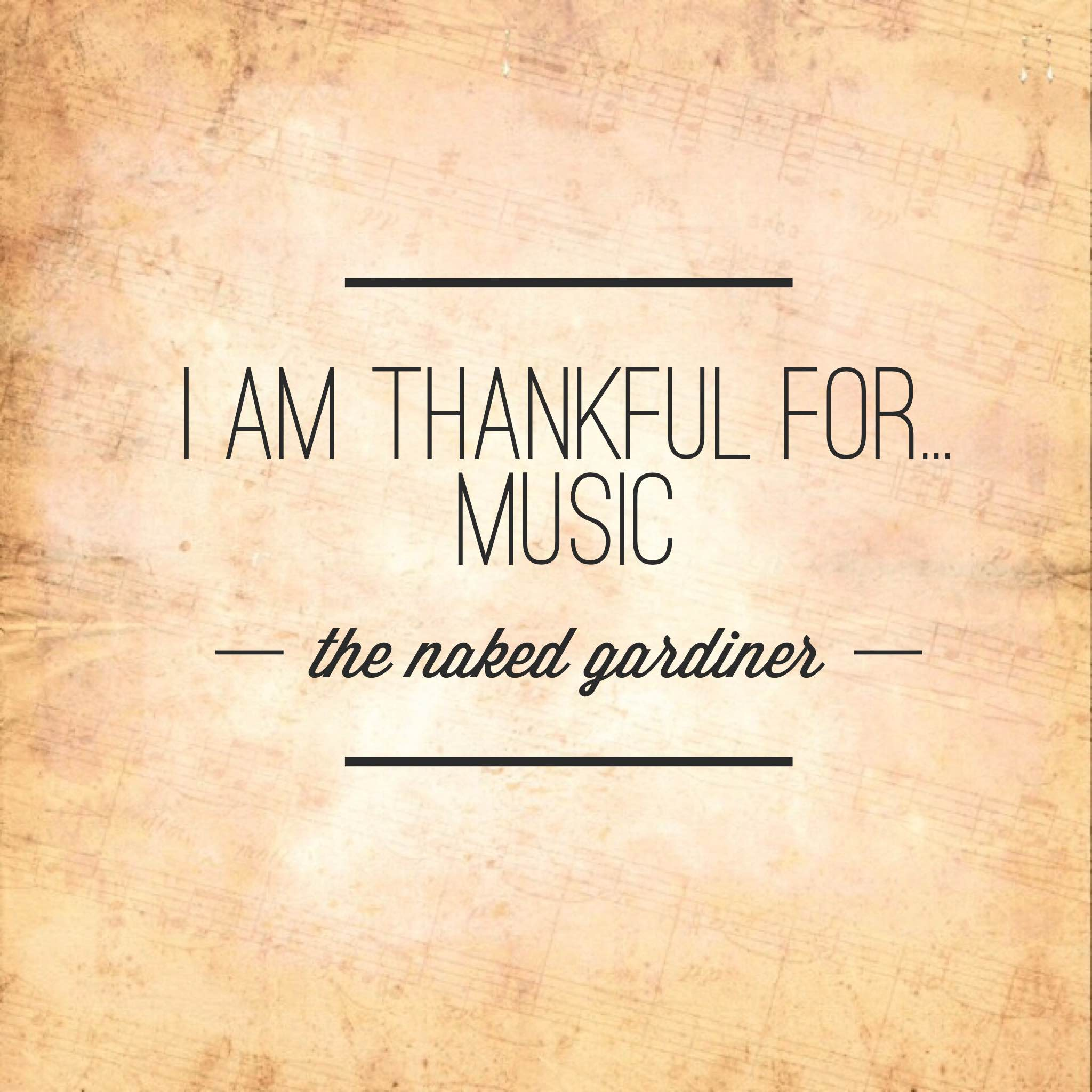 thankful-thursdays-music-thenakedgardiner