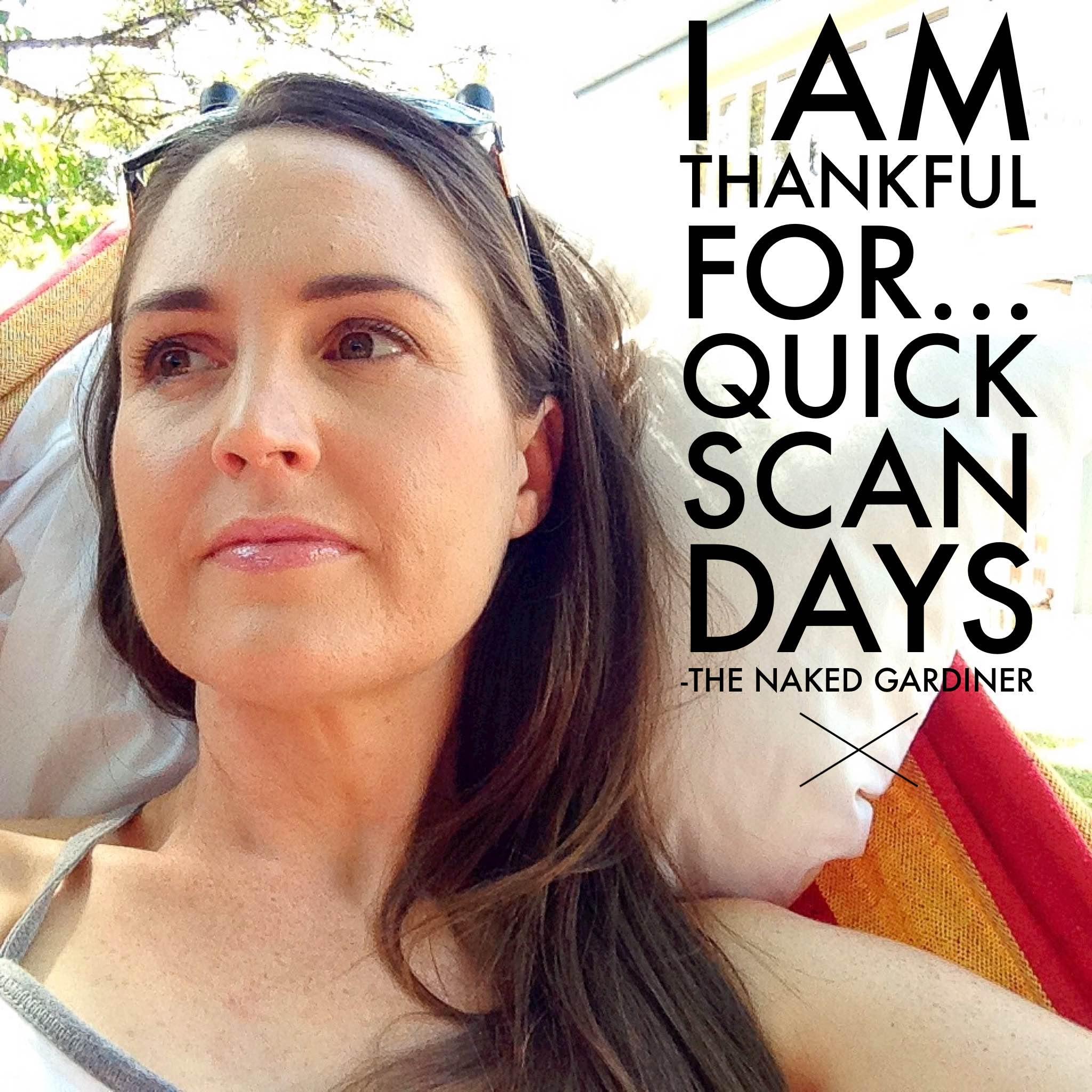 thankful-thursdays-quick-scan-days-thenakedgardiner