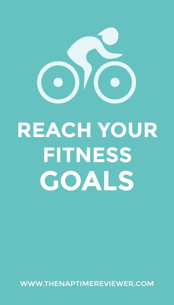 It's time to reach your fitness goals