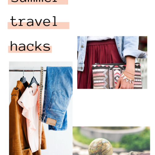10 Summer Travel Hacks for Stress Free Fun