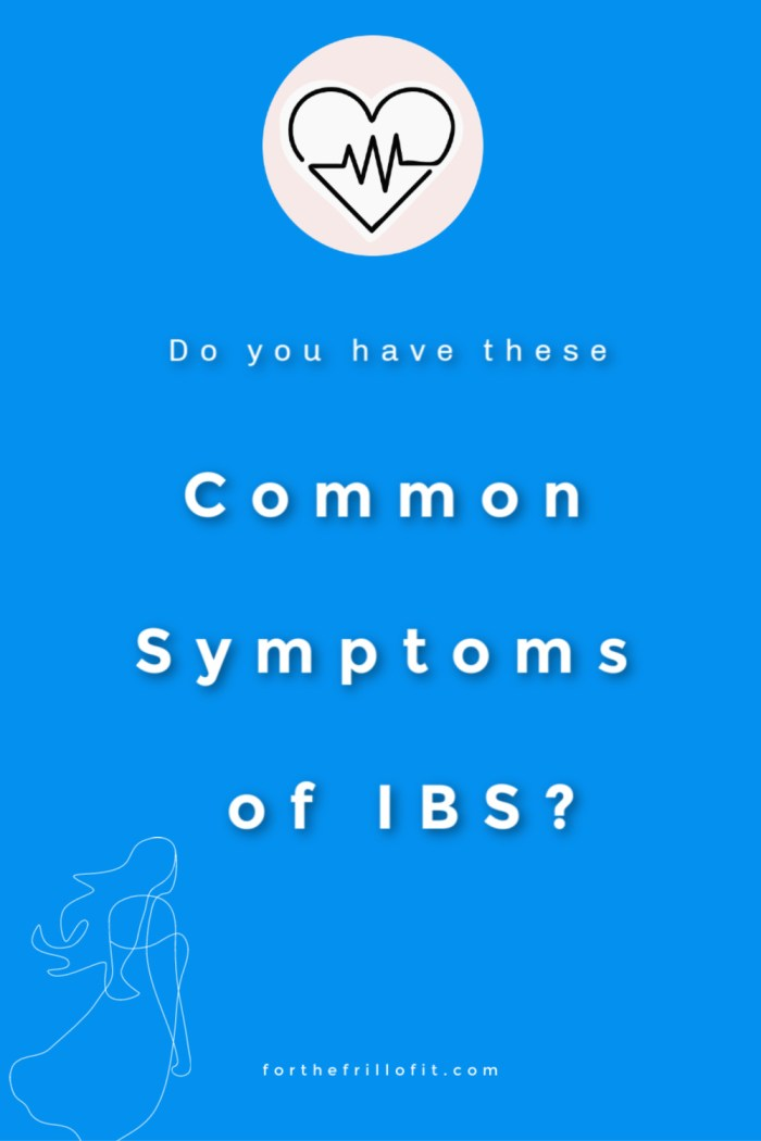 What Are The Common Symptoms of IBS?