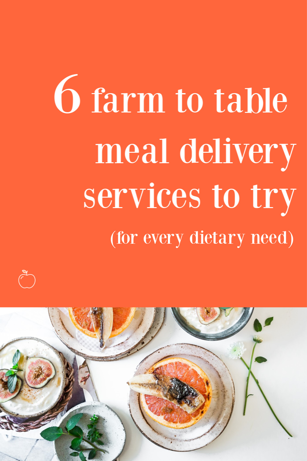 6 meal farm to table meal delivery services to try