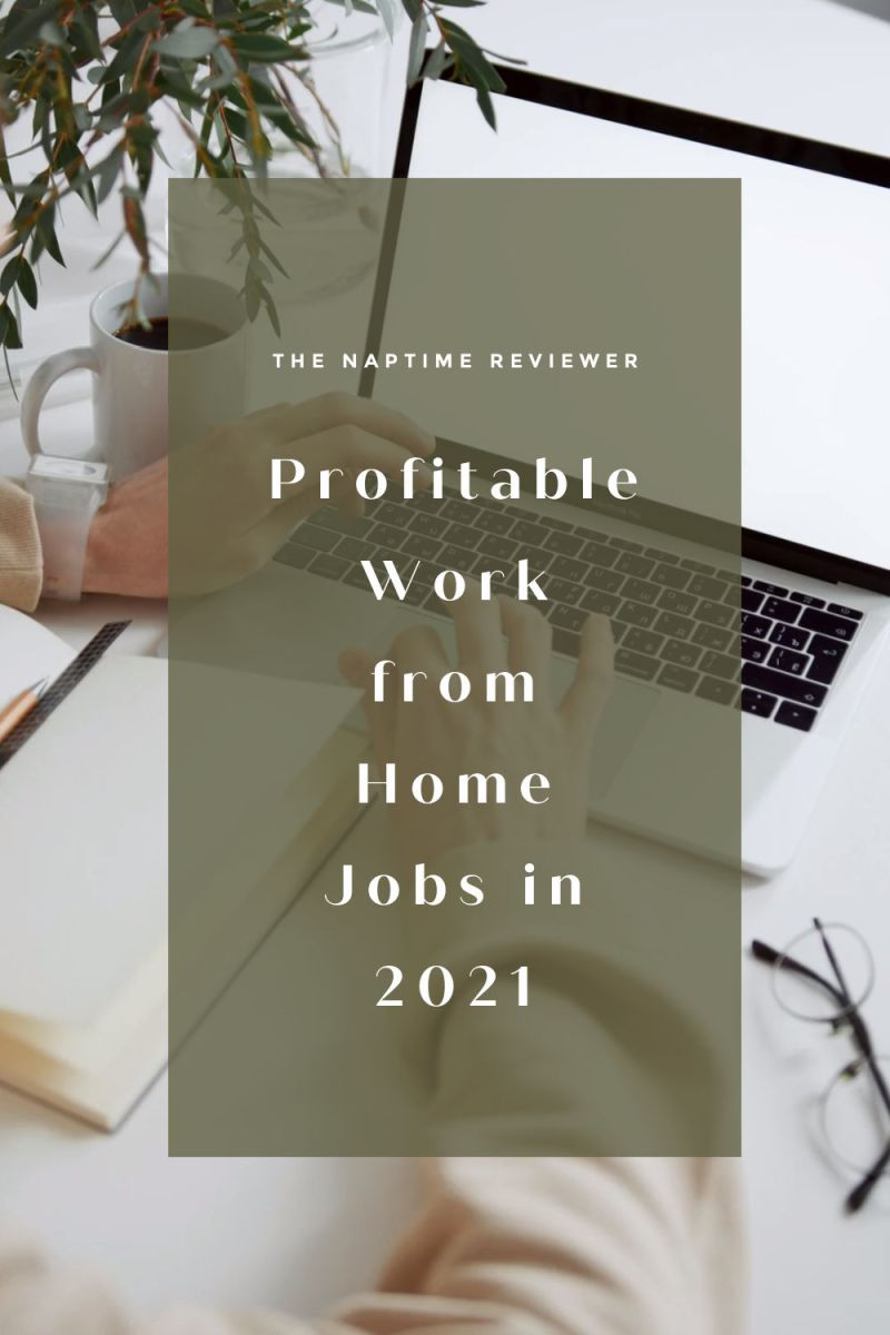 Profitable Work from Home Jobs in 2021