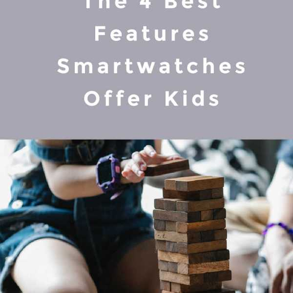 The 4 Best Features Smartwatches Offer Kids