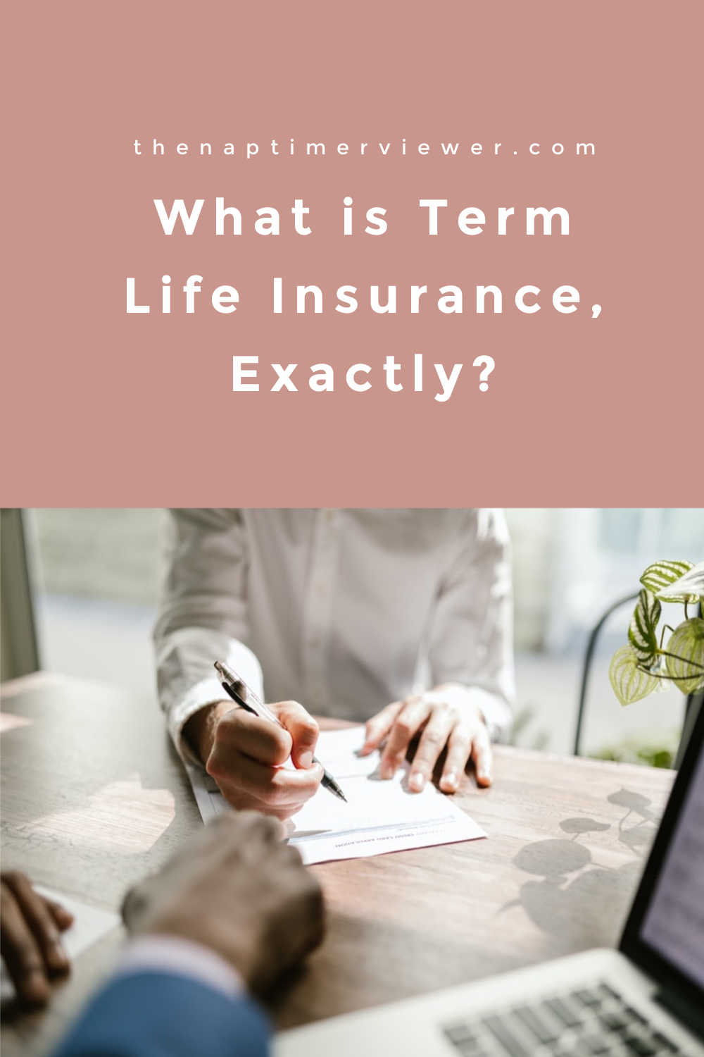What is Term Life Insurance, Exactly?