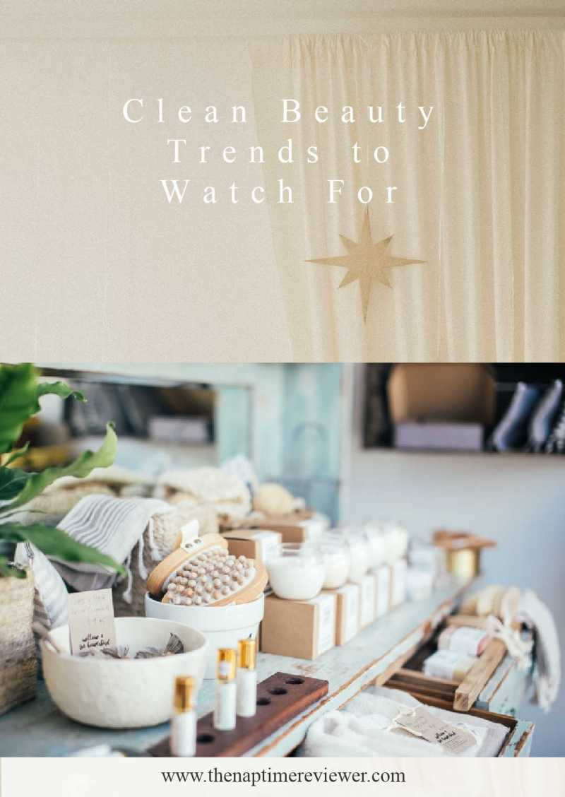 Clean Beauty Trends to Watch For