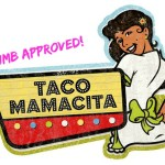 NMB Approved: Taco Mamacita