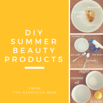 DIY Summer Beauty Products