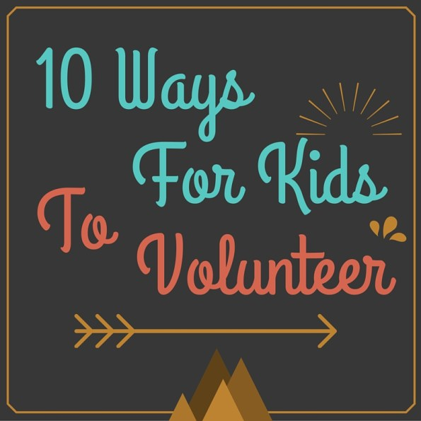 10 ways for kids to voluntter