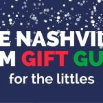 Nashville Gift Guide- Baby & Kid