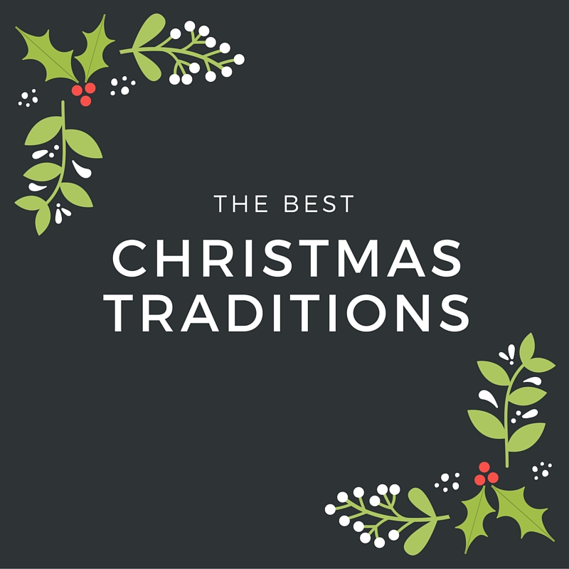 christmastraditions - Best Christmas Traditions