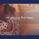 Minimize The Mess