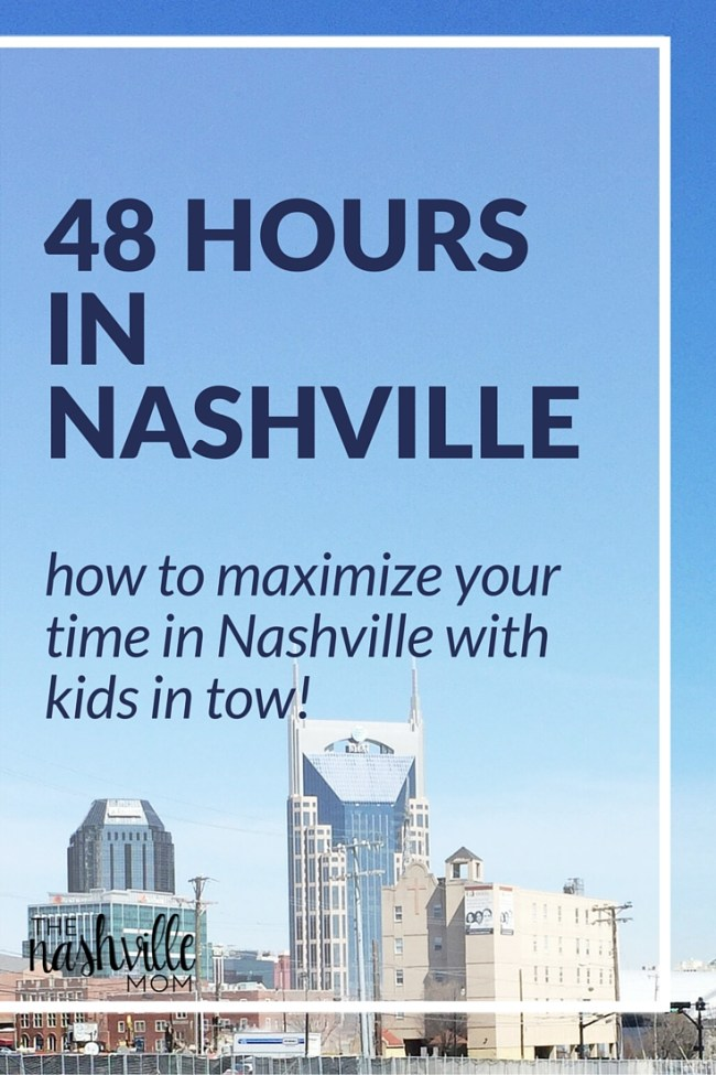 How to maximize your time in Nashville with kids in tow!