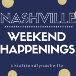 Nashville Weekend Happenings: August 25th-27th