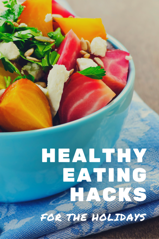 Healthy Eating Hacks for the Holidays