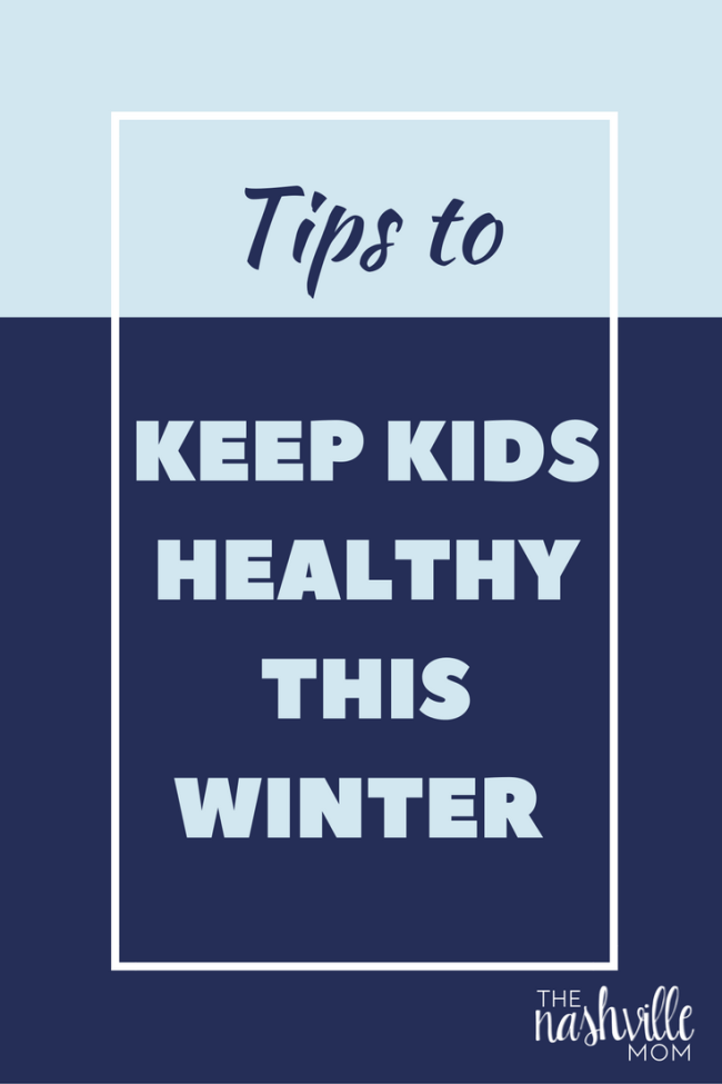 Tips to keep kids healthy this winter