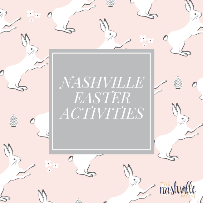 Nashville Easter Activities