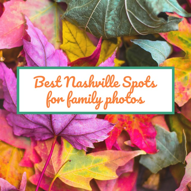 Best Nashville Spots for Family Photos