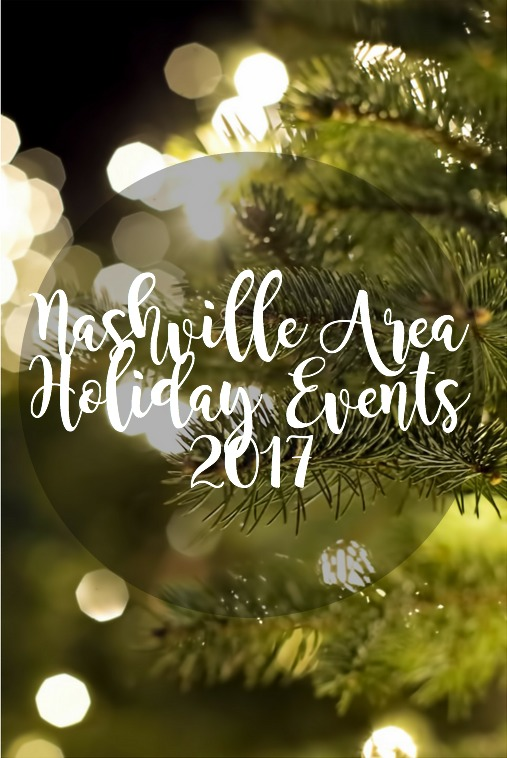 Nashville Holiday Events Round Up