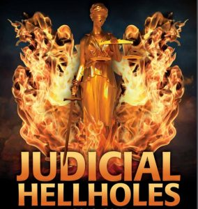 "Corporate Propaganda Group Issues List of ""Judicial Hellholes"""