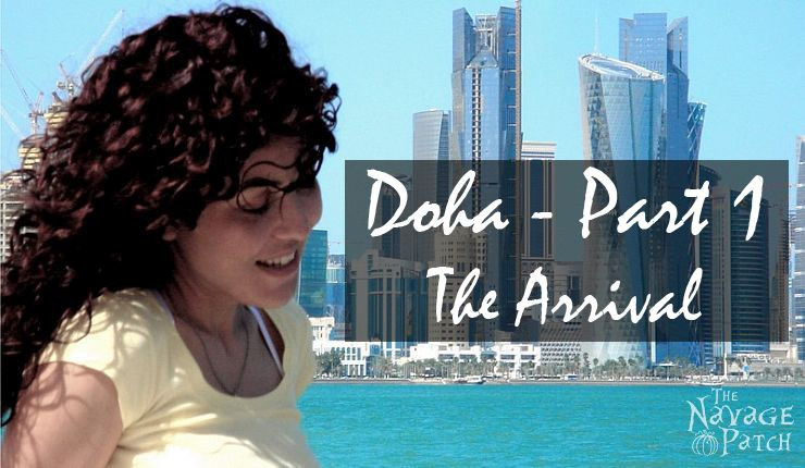 Doha – Part 1: The Arrival