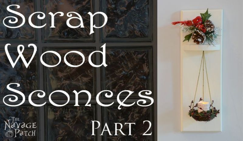 Scrap Wood Sconces | How to make sconces from scrap wood, ladle and bird nest | Farmhouse style home decor | Simple rustic wood sconces | Easy woodworking | Upcycled ladle and bird nest | TheNavagePatch.com