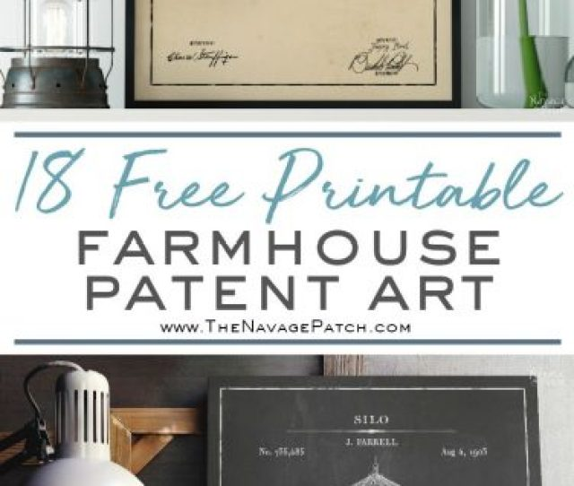 Farmhouse Patent Art And Surprise Bonus Printables  Free Printable High Resolution Farmhouse Patent