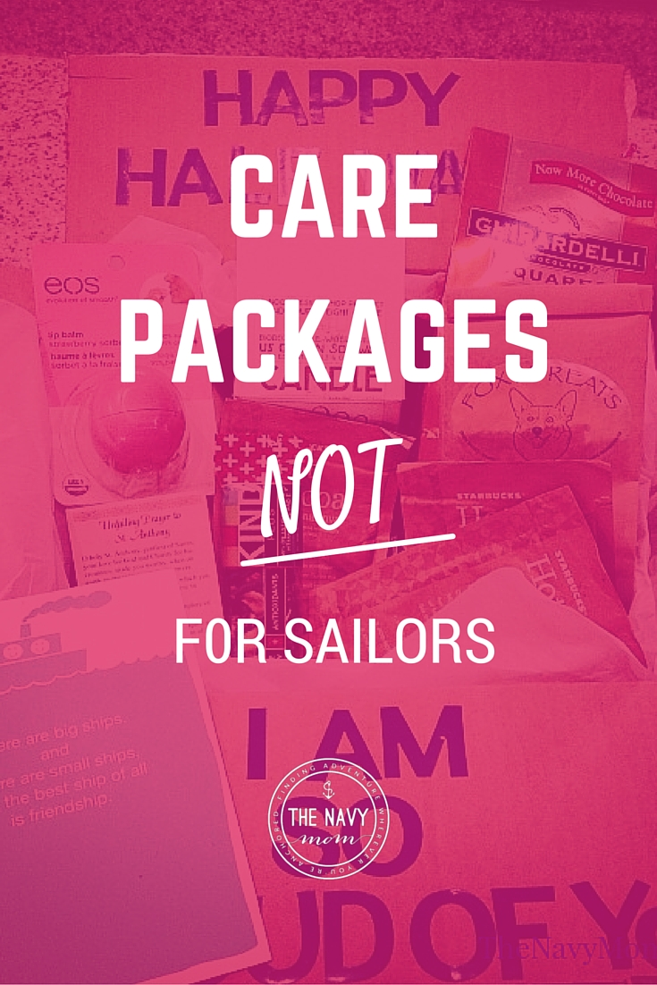 Care Packages Not For Sailors