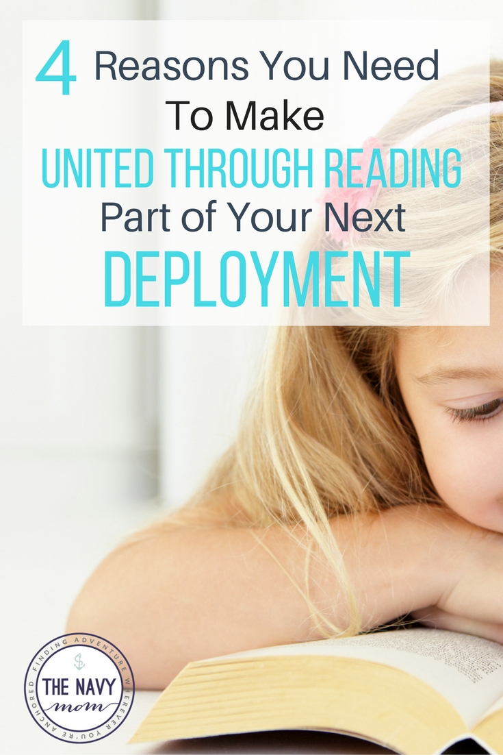 4 Reasons You Need to Make United Through Reading a Part of Your Next Deployment