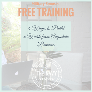 4 Ways to Build Your Own Business: Free Training for Military Spouses-Watch NOW!