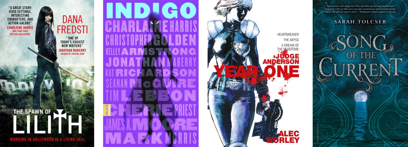The Spawn of Lilith by Dana Fredsti, Indigo by Charlaine Harris, Judge Anderson: Year One by Alec Worley, Song of the Current by Sarah Tolcser
