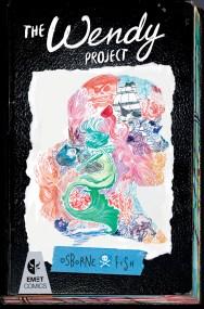 The Wendy Project by Melissa Jane Osborne