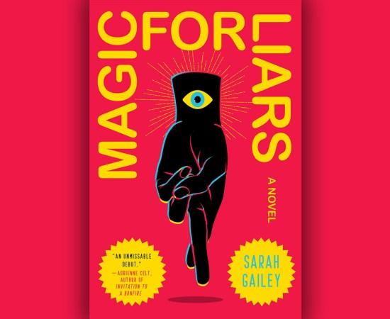Magic For Liars Sarah Gailey Review