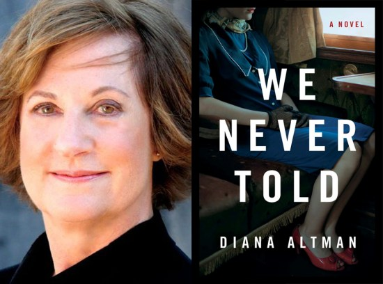 Diana Altman Author Interview We Never Told
