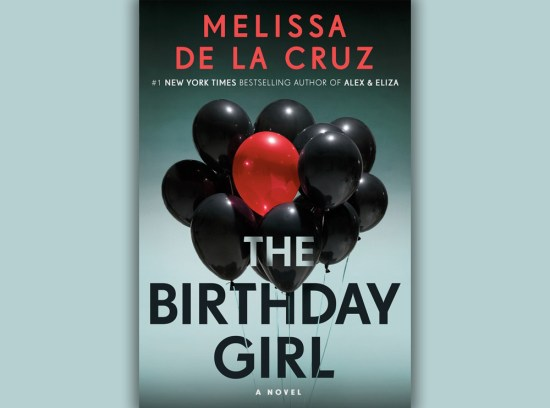 The Birthday Girl Melissa De La Cruz Book Review