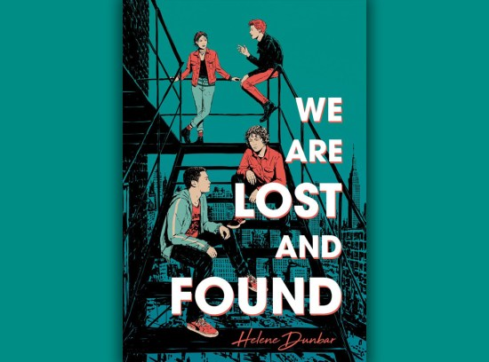 We Are Lost and Found Helene Dunbar Review