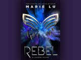 Rebel by Marie Lu Review