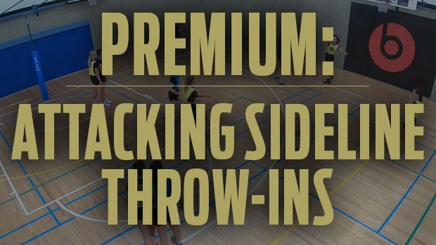 Attacking sideline throw-ins netball coaching Dan Ryan defence