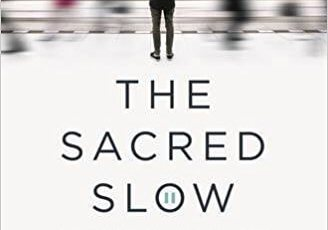 Sacred Slow